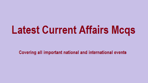 Current affairs 2021 in Pdf for FIA PPSc