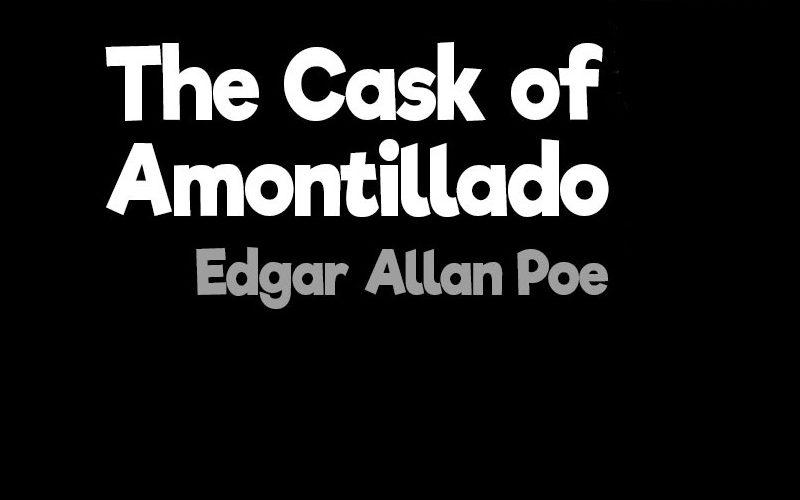 The Cask of Amontillado Pdf By Edgar Allan Poe