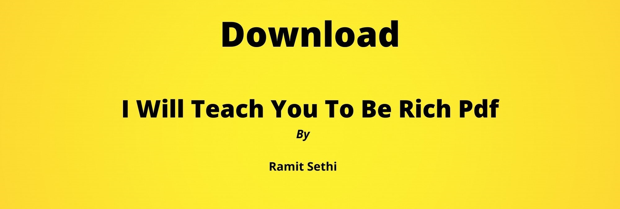 Download I Will Teach You to Be Rich Pdf