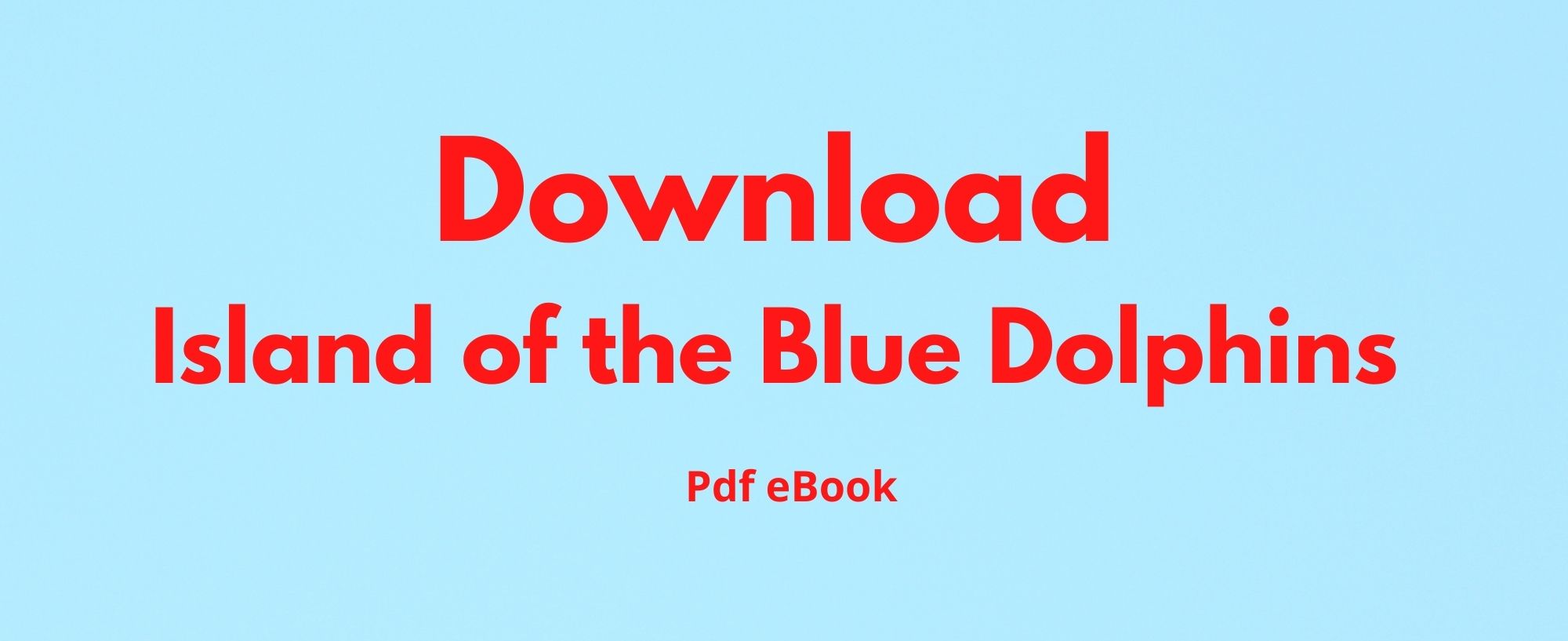 Download Island of the Blue Dolphins Pdf