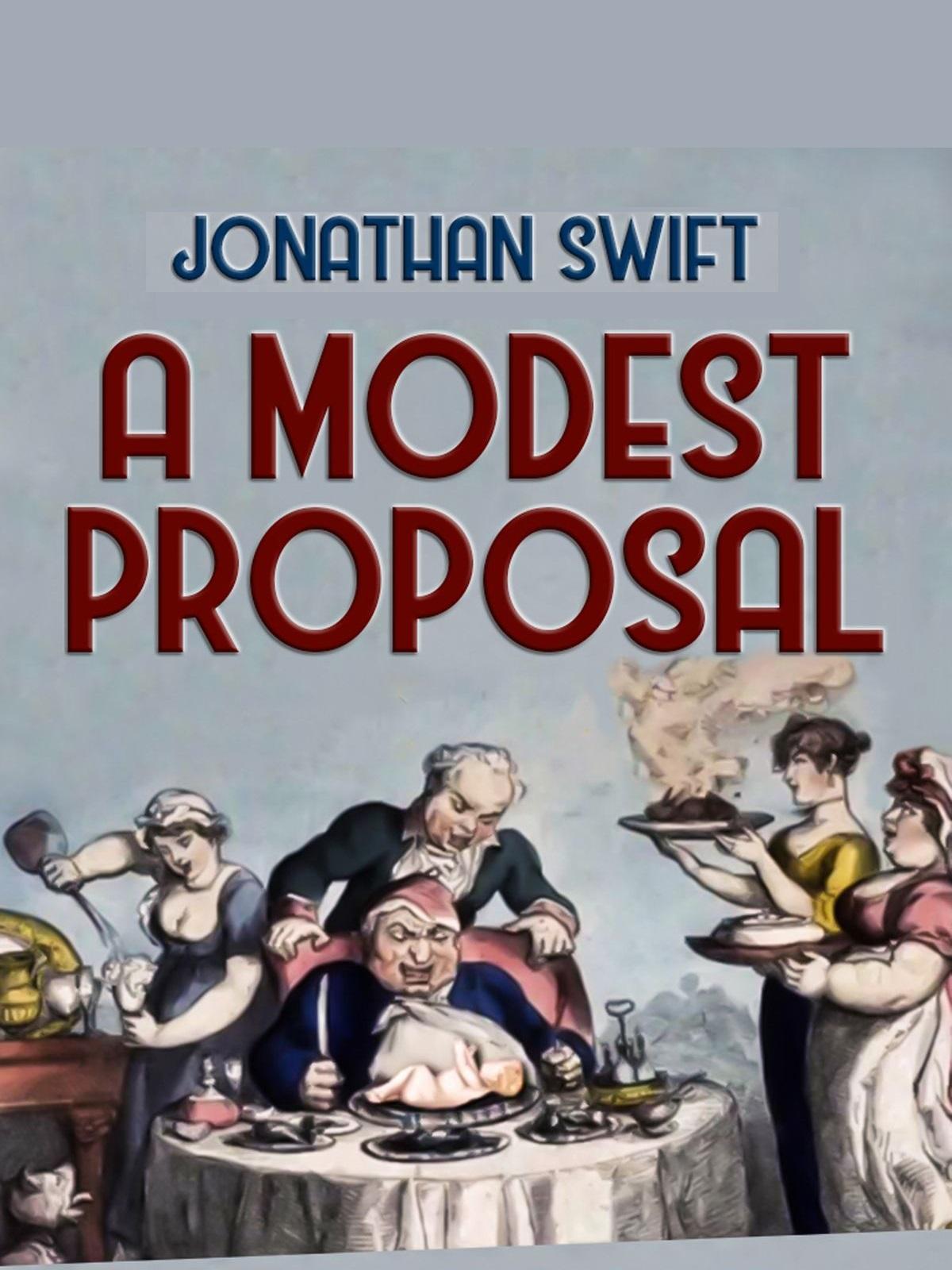 A Modest Proposal Pdf eBook