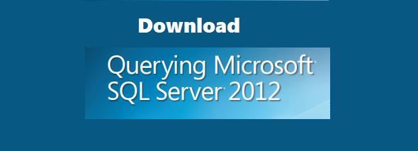 Download querying microsoft sql server 2012 pdf
