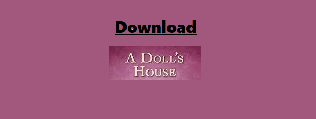 Download A Doll's House By Henrik Ibsen Pdf