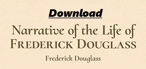 Download Narrative of the Life of Frederick Douglass Pdf