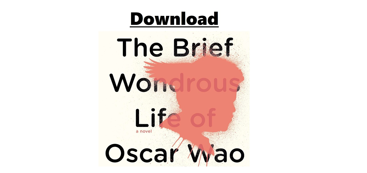 Download The Brief Wondrous Life of Oscar Wao